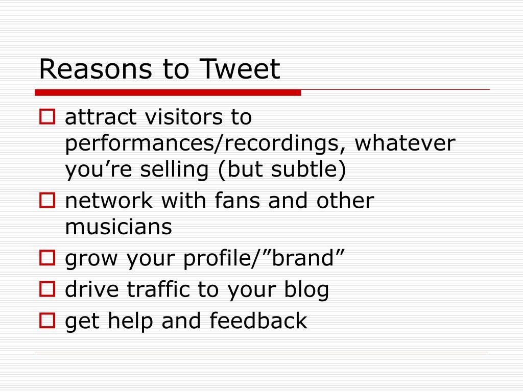 Reasons to Tweet