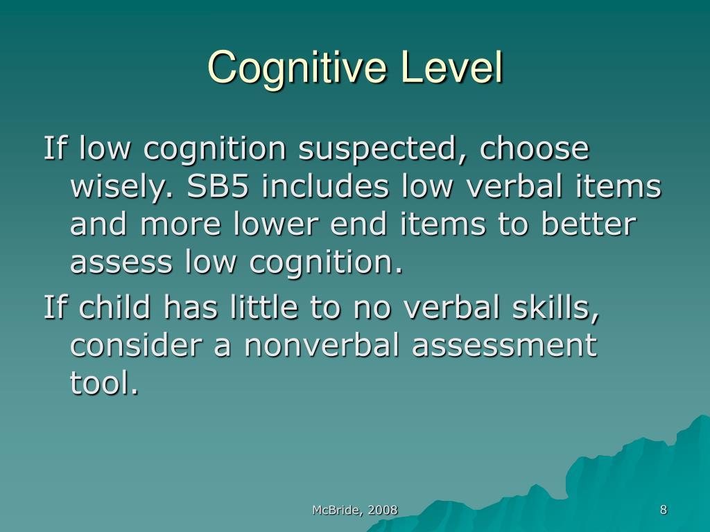Cognitive Level