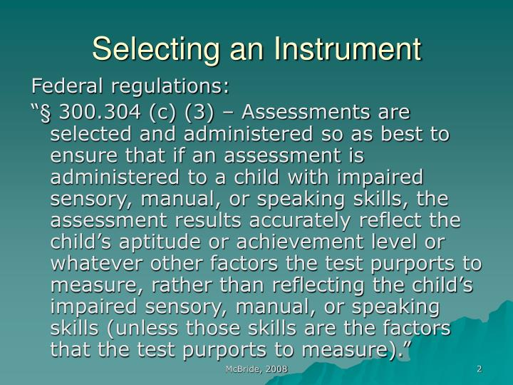 Selecting an instrument