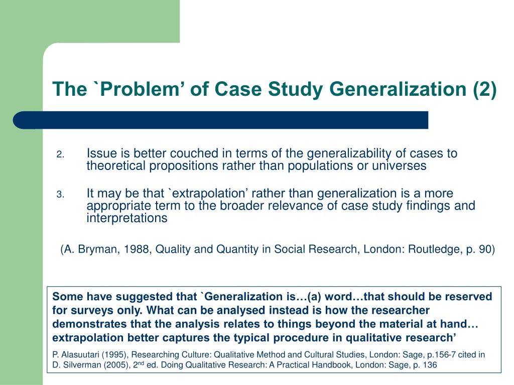 The `Problem' of Case Study Generalization (2)