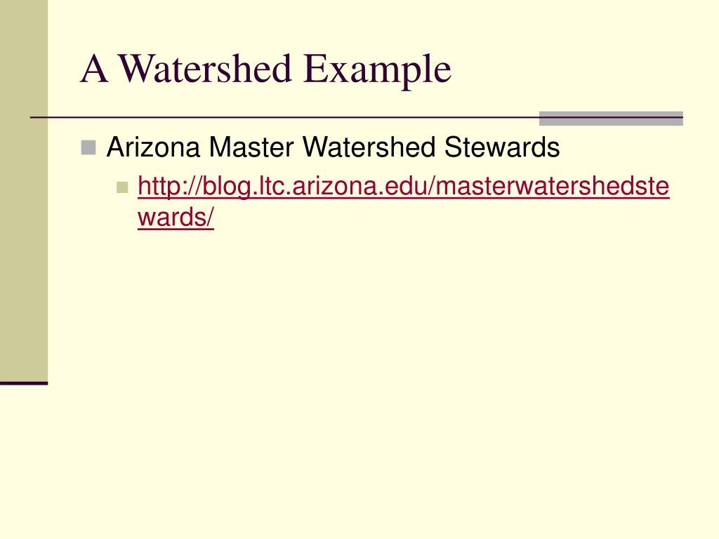 A Watershed Example