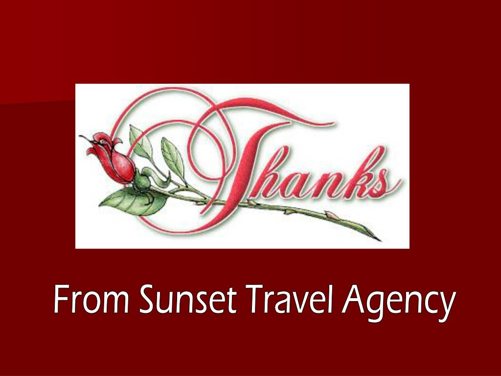From Sunset Travel Agency