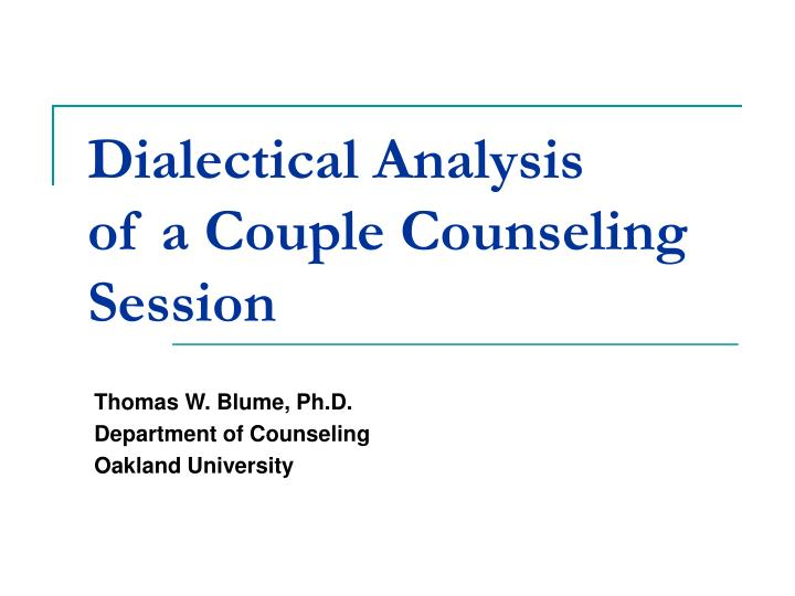 Dialectical analysis of a couple counseling session