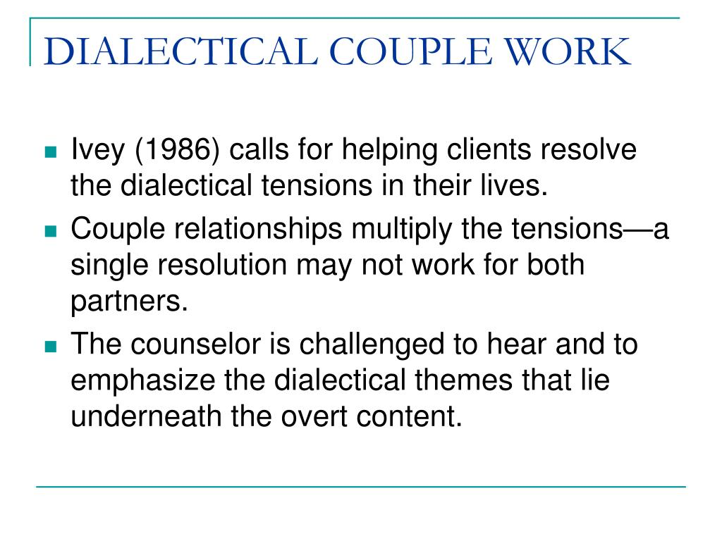 DIALECTICAL COUPLE WORK