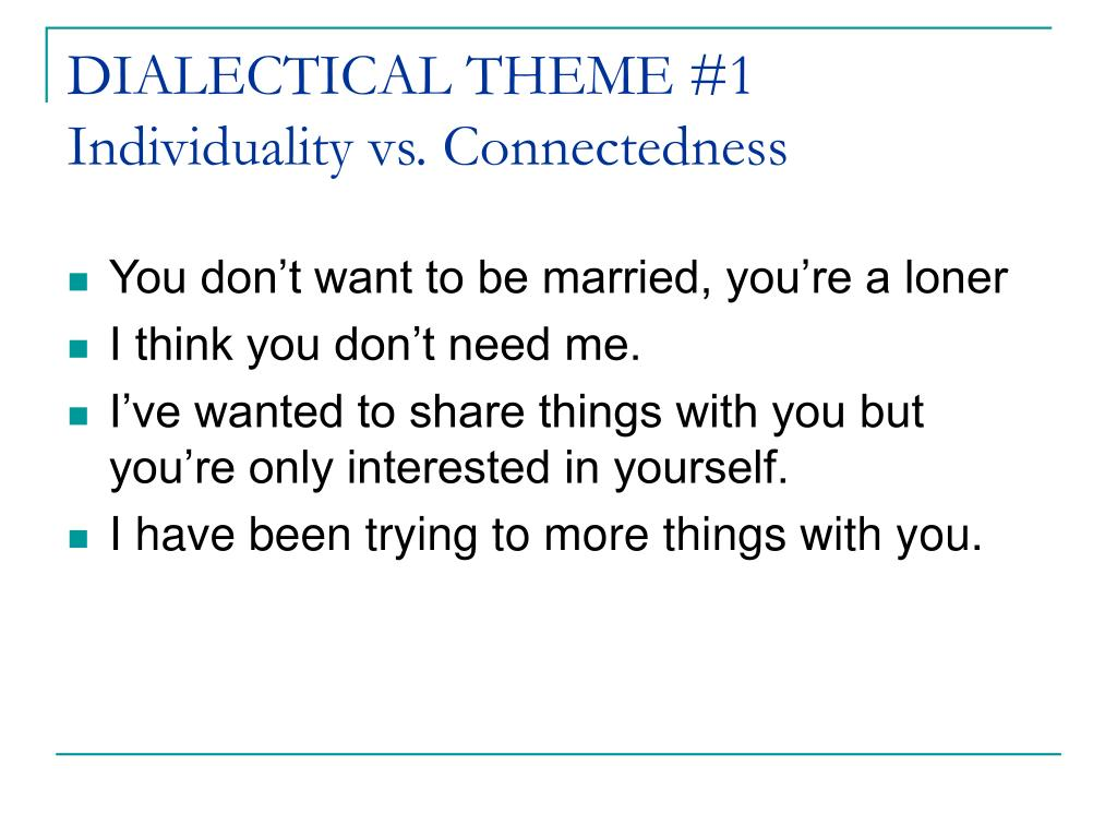DIALECTICAL THEME #1