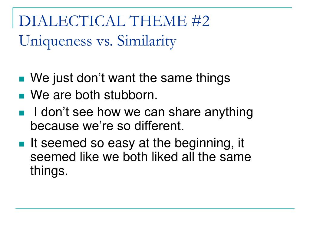 DIALECTICAL THEME #2