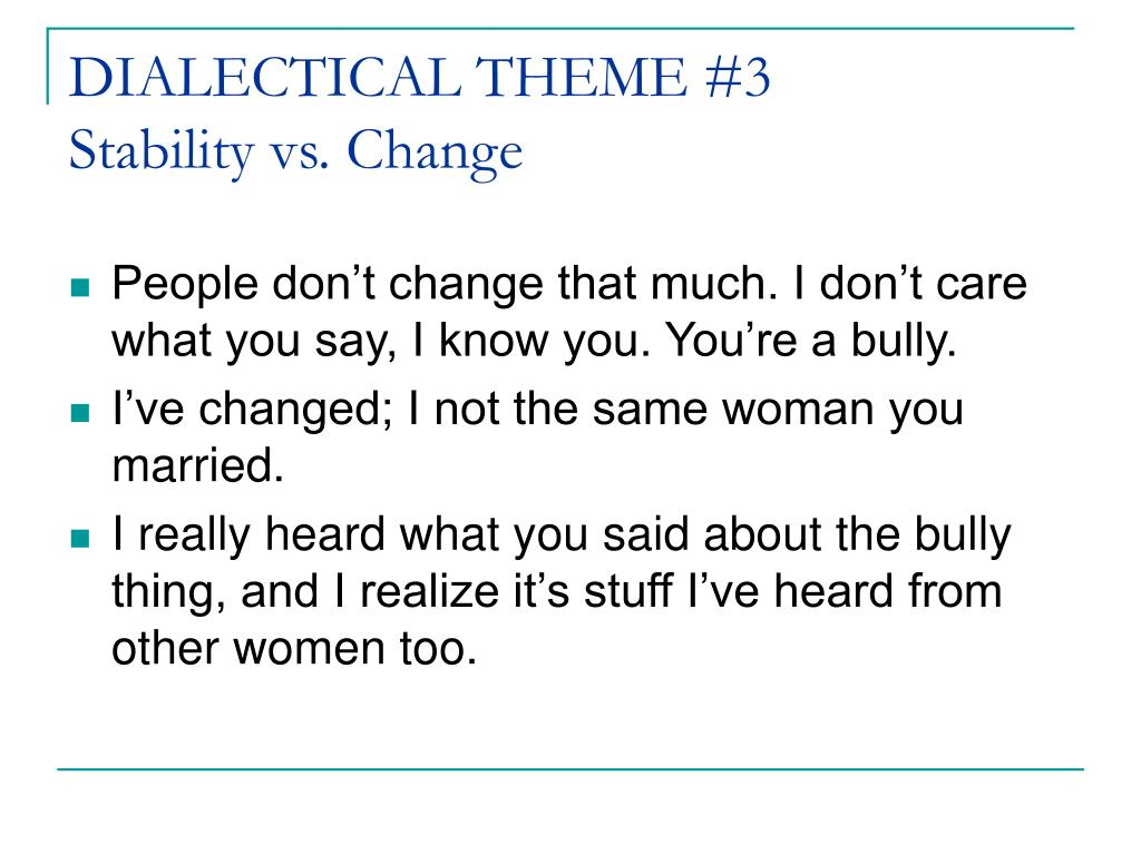 DIALECTICAL THEME #3