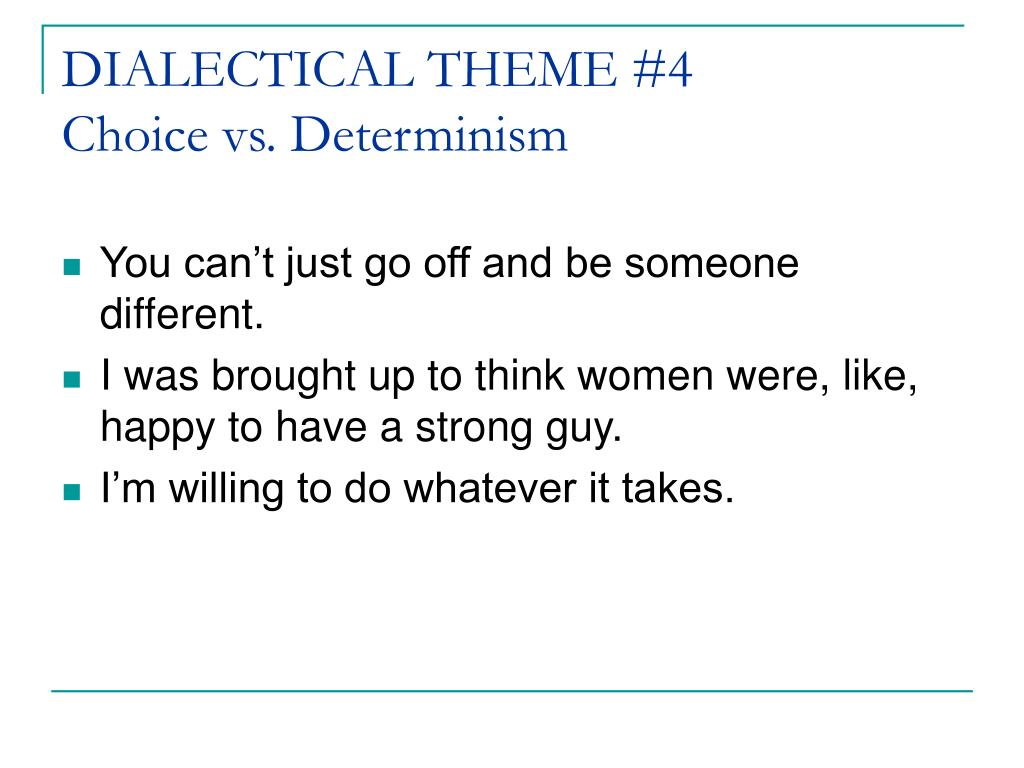 DIALECTICAL THEME #4