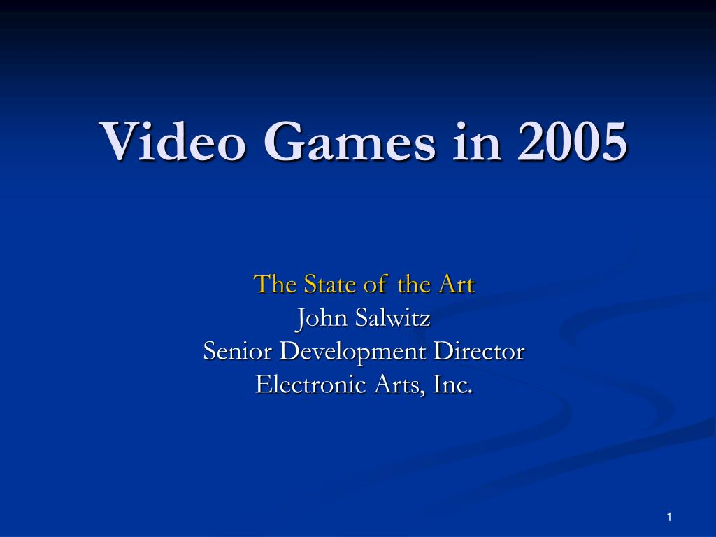 video games in 2005 l.
