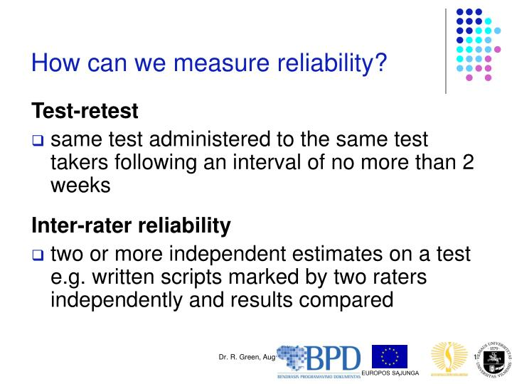 How can we measure reliability?