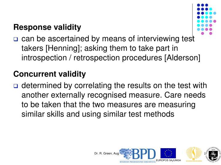 Response validity
