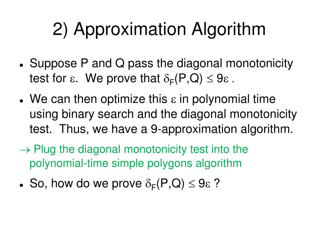 2) Approximation Algorithm