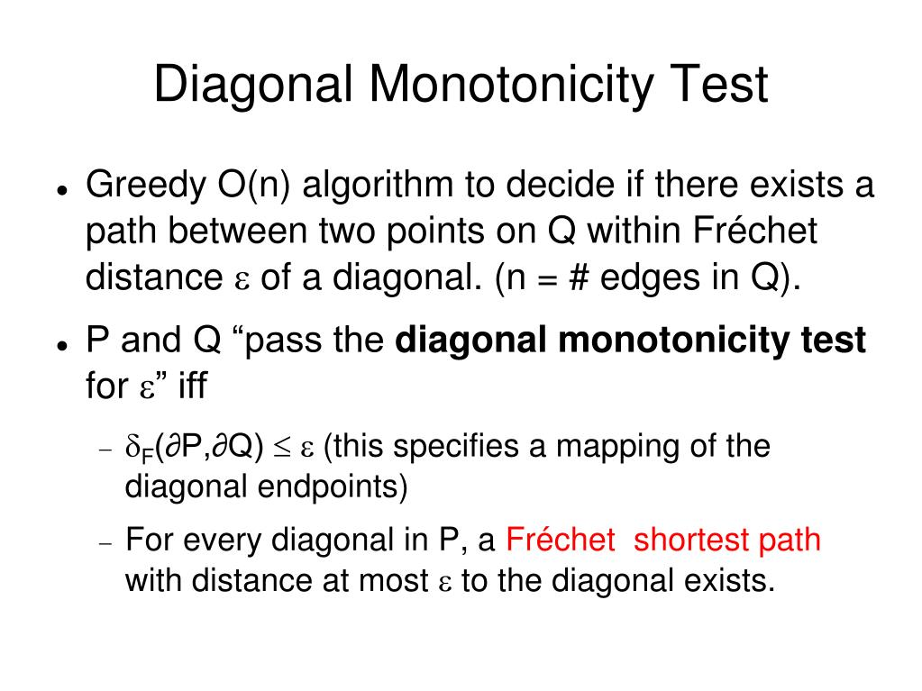 Diagonal Monotonicity Test