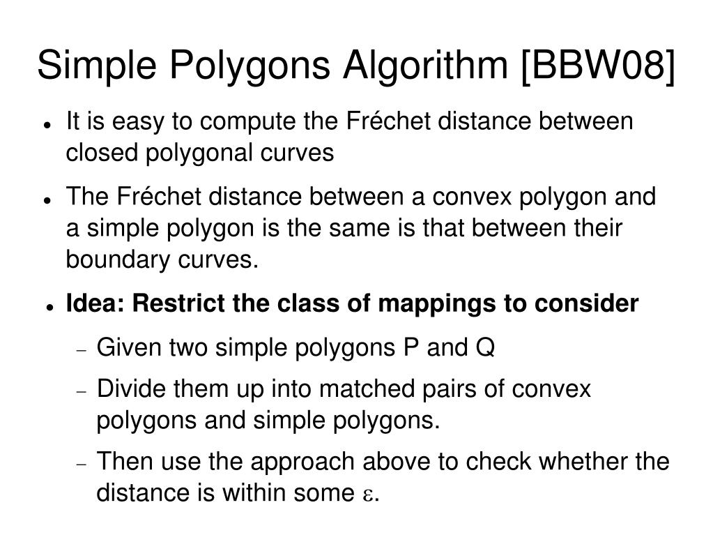Simple Polygons Algorithm [BBW08]