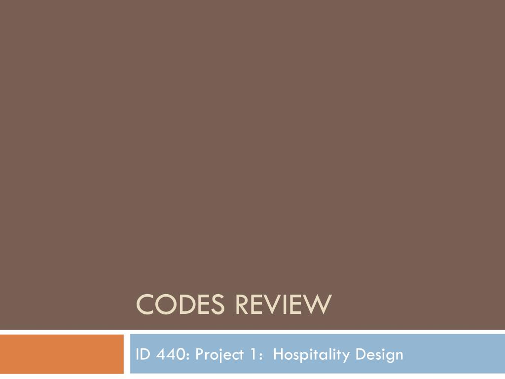Codes Review
