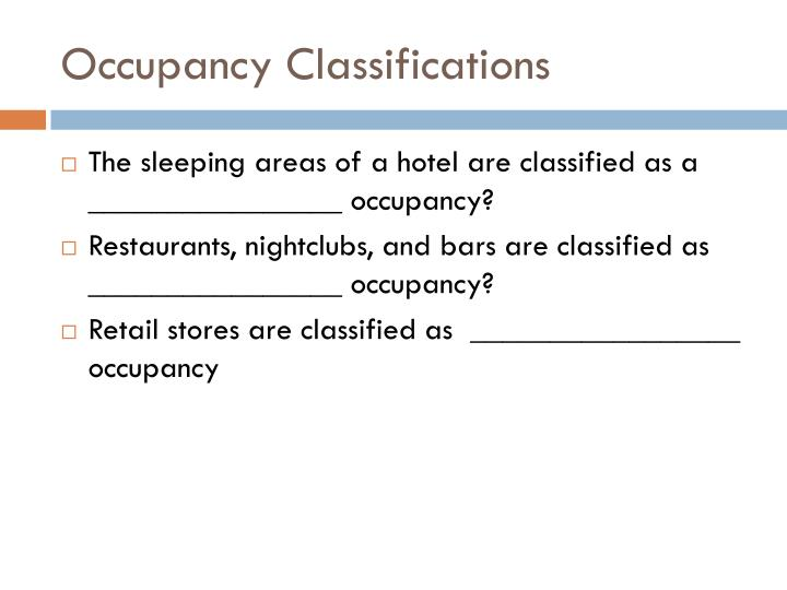 Occupancy classifications