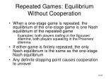 repeated games equilibrium without cooperation