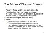 the prisoners dilemma scenario