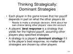 thinking strategically dominant strategies
