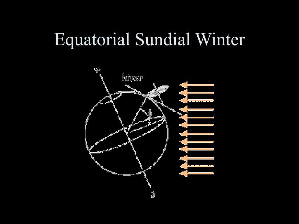Equatorial Sundial Winter