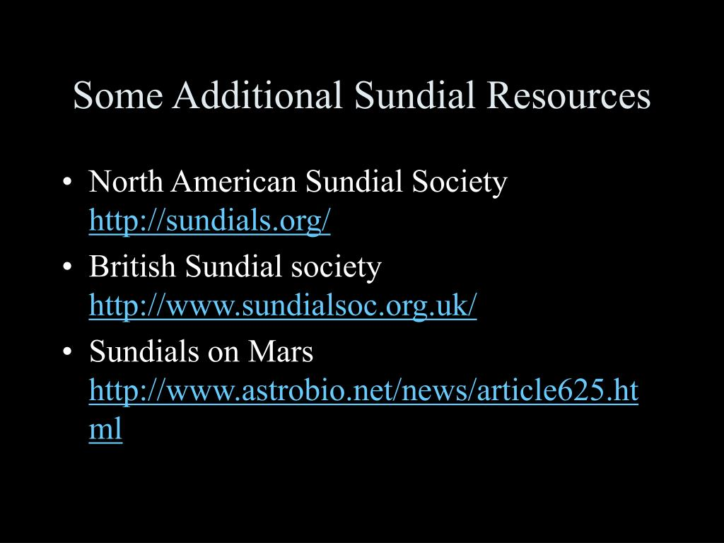 Some Additional Sundial Resources