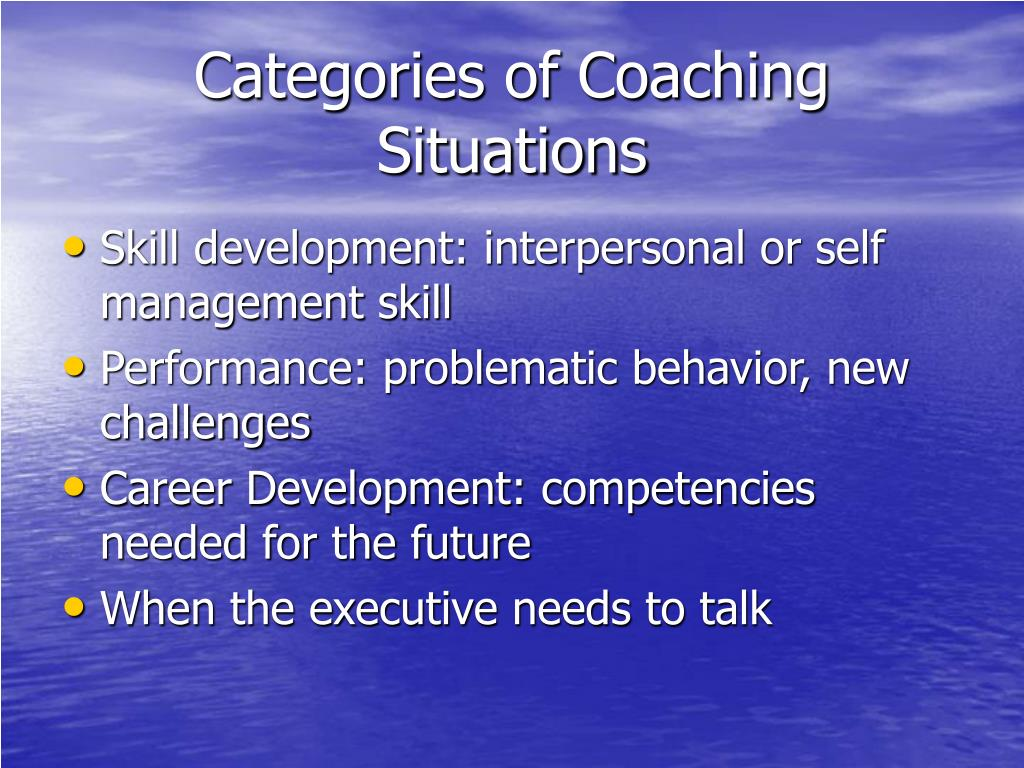Categories of Coaching Situations