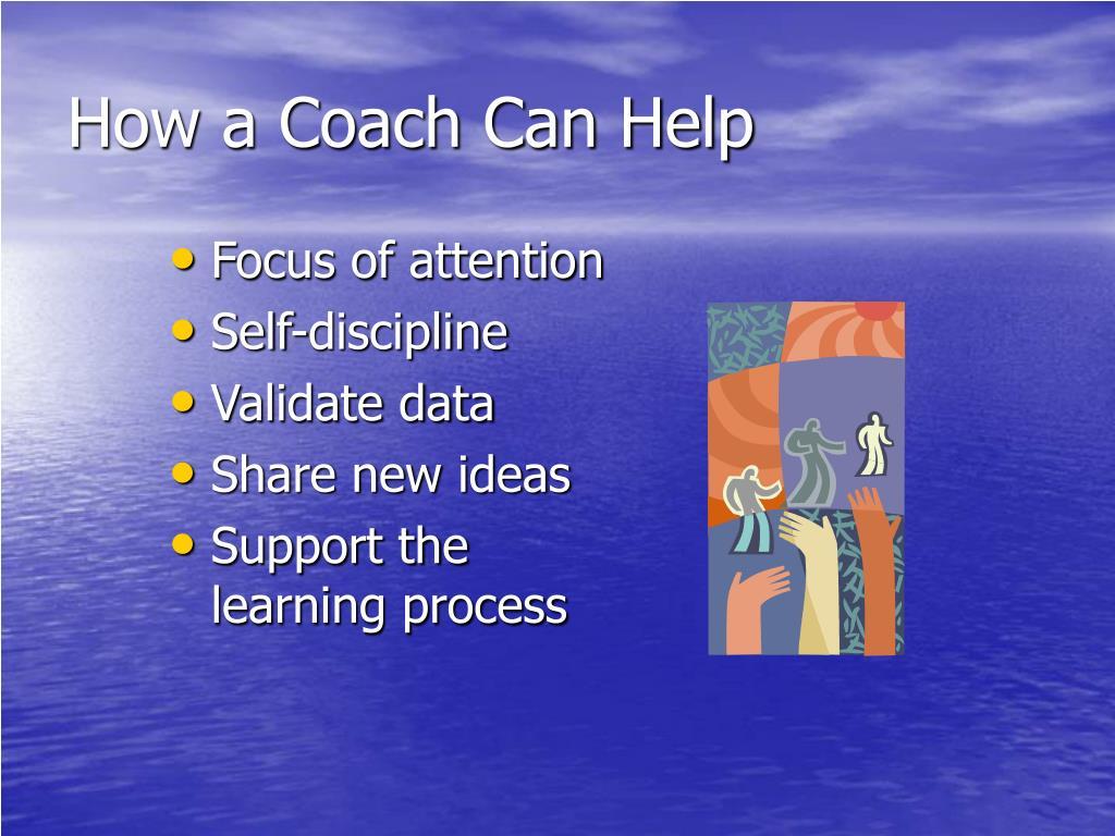 How a Coach Can Help