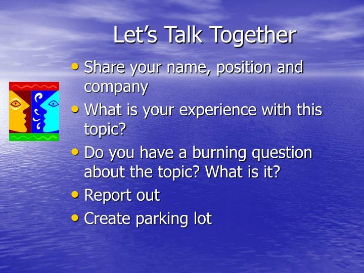 Let s talk together