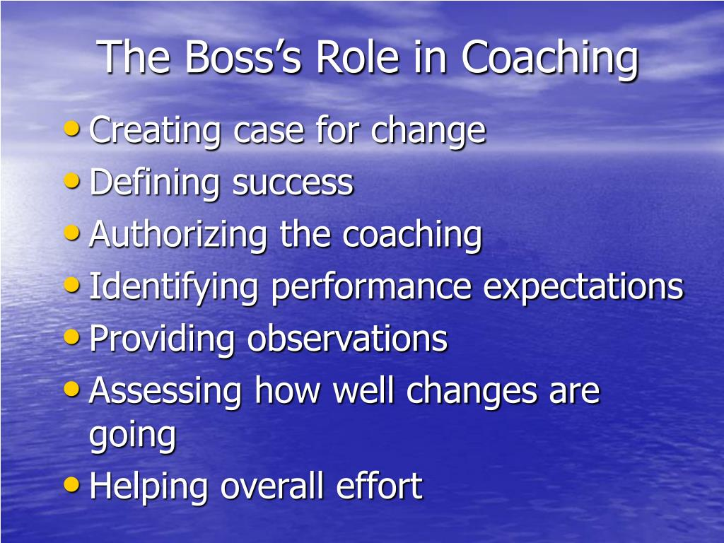 The Boss's Role in Coaching