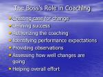 the boss s role in coaching