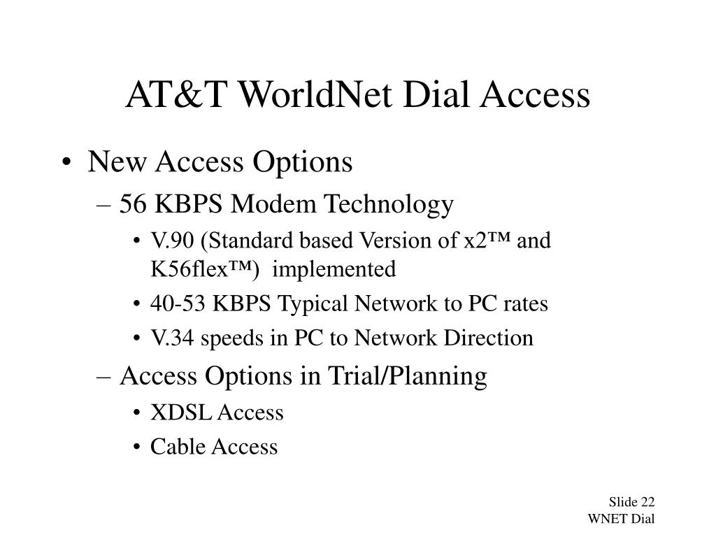AT&T WorldNet Dial Access