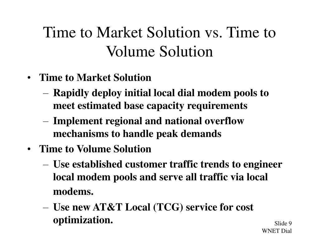 Time to Market Solution vs. Time to Volume Solution