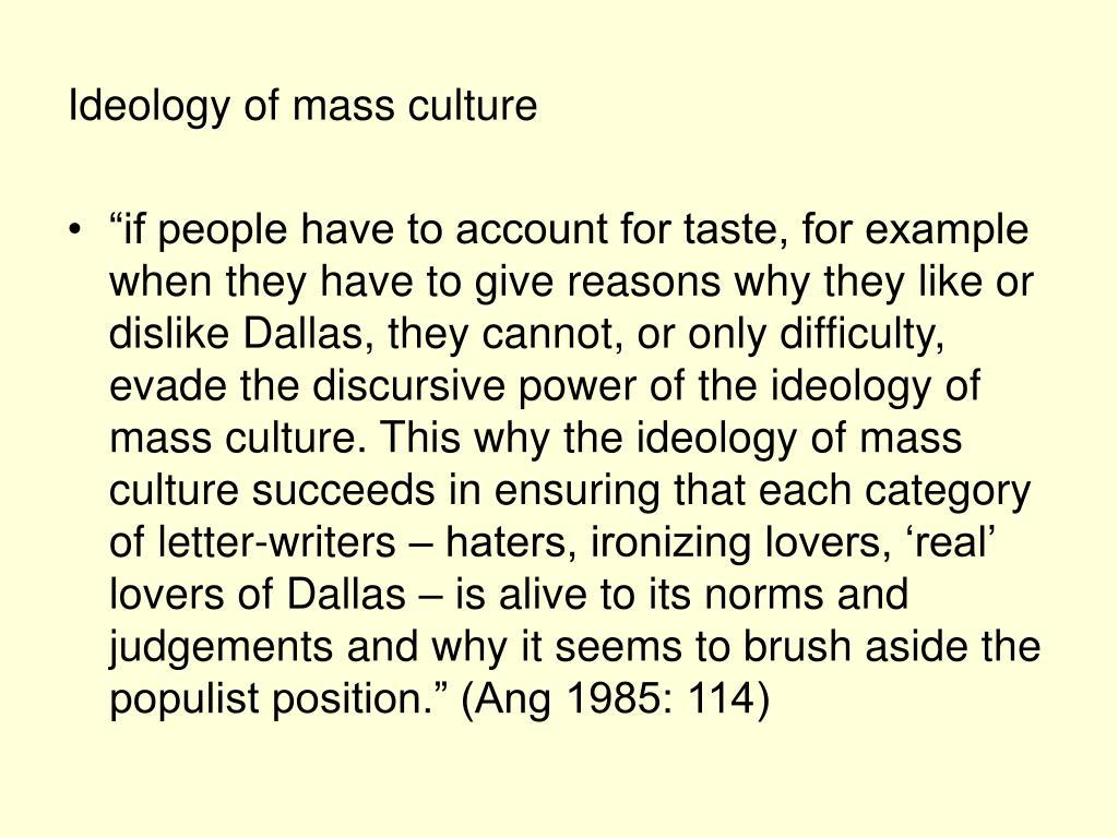 Ideology of mass culture