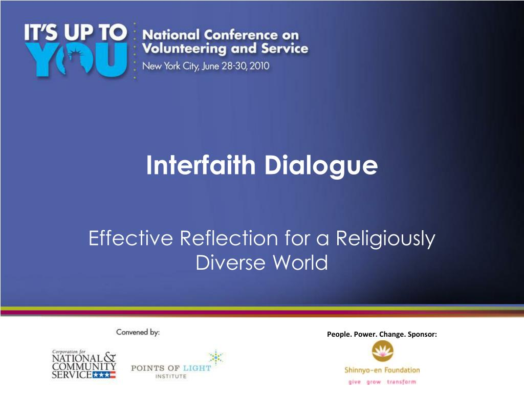 interfaith dialogue Those who are smirking about president gloria arroyo's attendance of the special united nations general assembly on interfaith dialogue to.