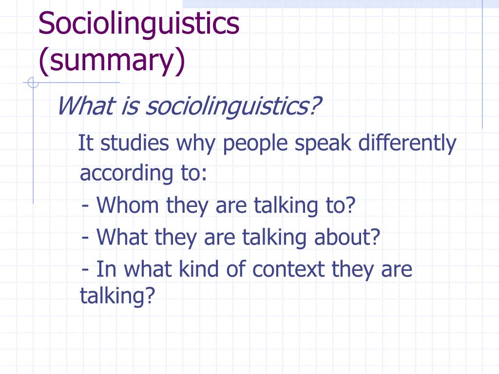 sociolinguistics summary