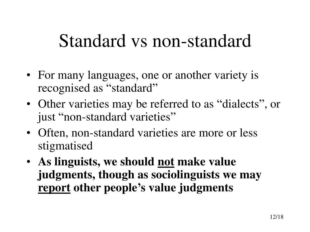 Standard vs non-standard