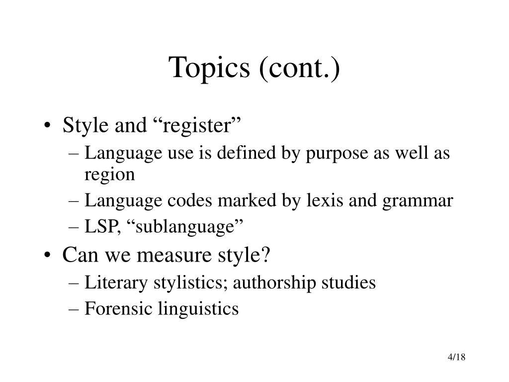 Topics (cont.)