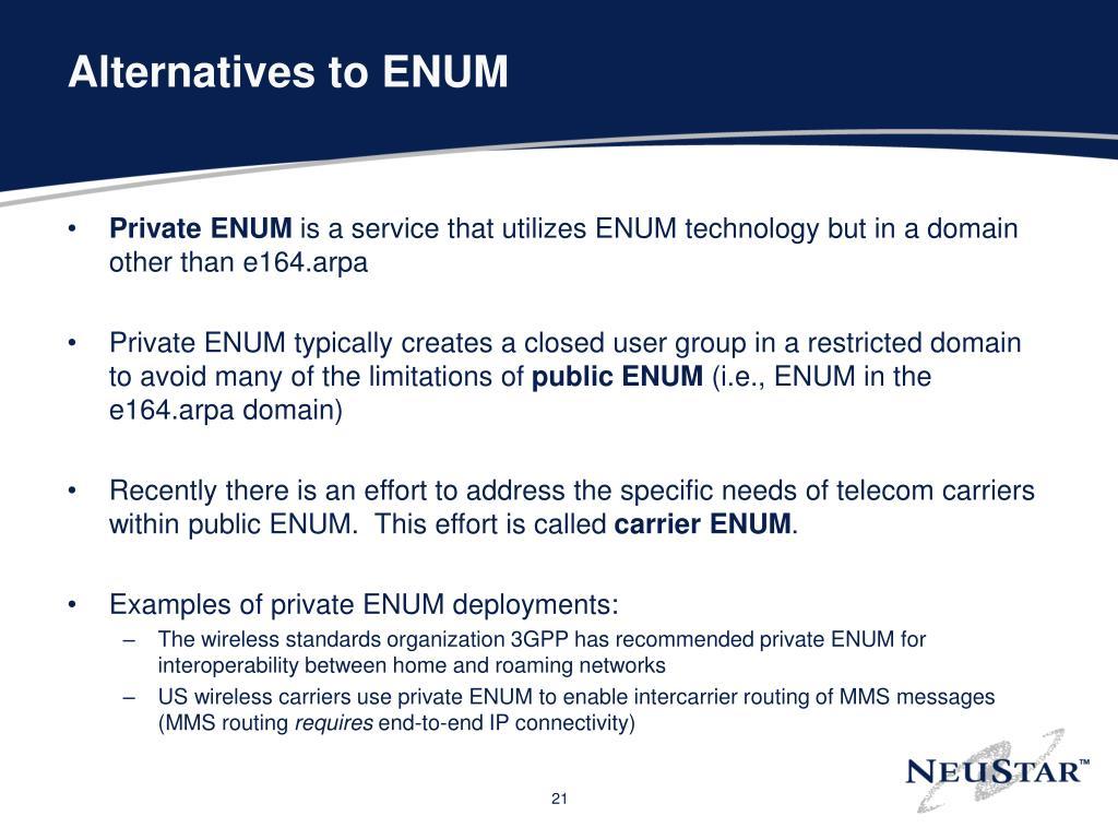 Alternatives to ENUM