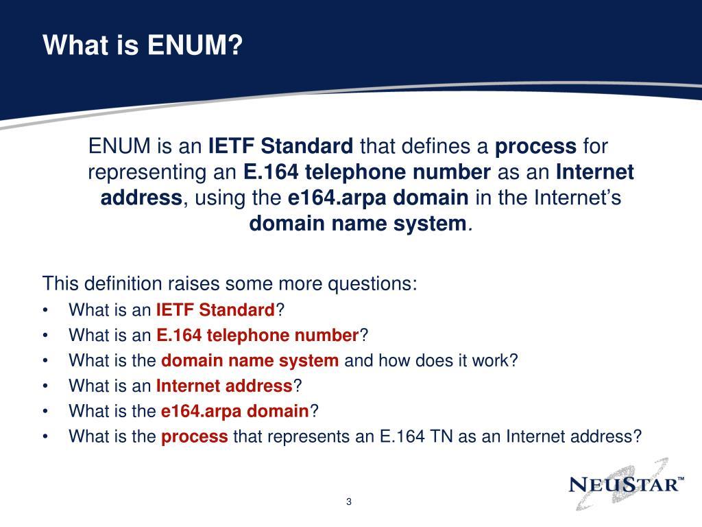 What is ENUM?