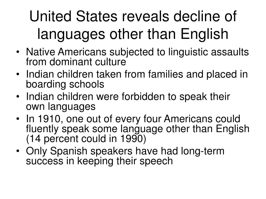 United States reveals decline of languages other than English