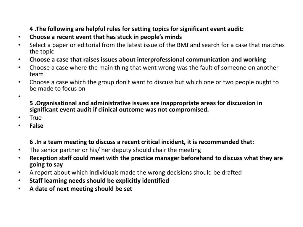 4 .The following are helpful rules for setting topics for significant event audit: