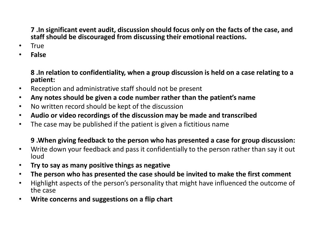 7 .In significant event audit, discussion should focus only on the facts of the case, and staff should be discouraged from discussing their emotional reactions.