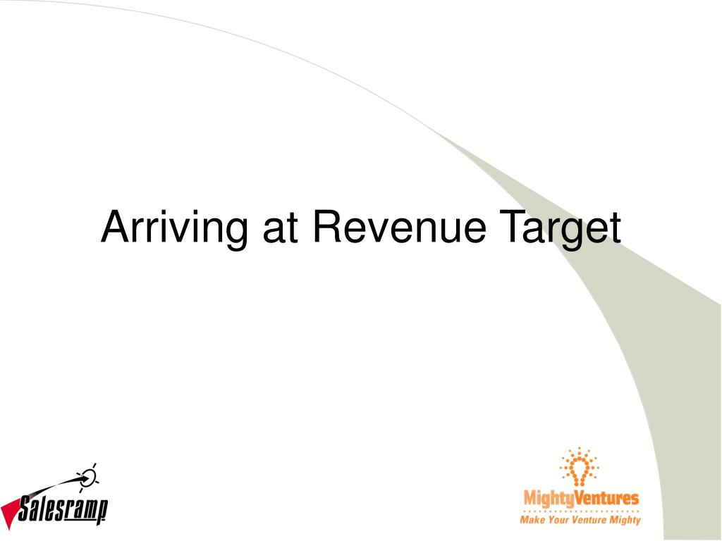 Arriving at Revenue Target