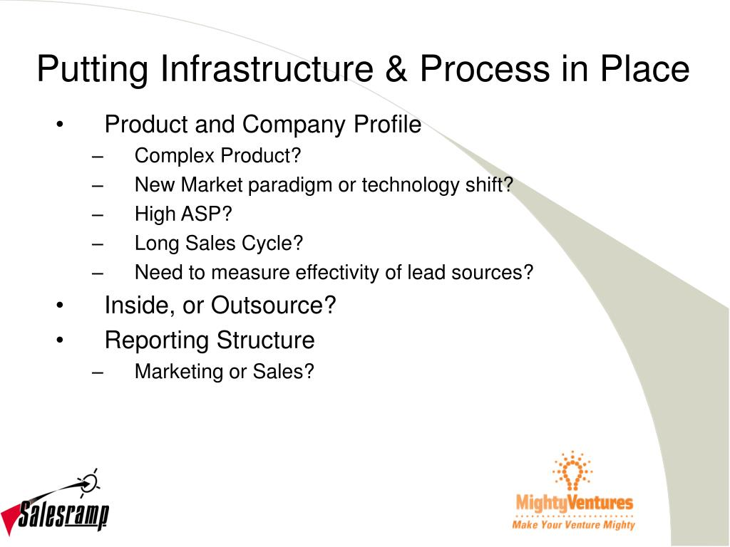 Putting Infrastructure & Process in Place