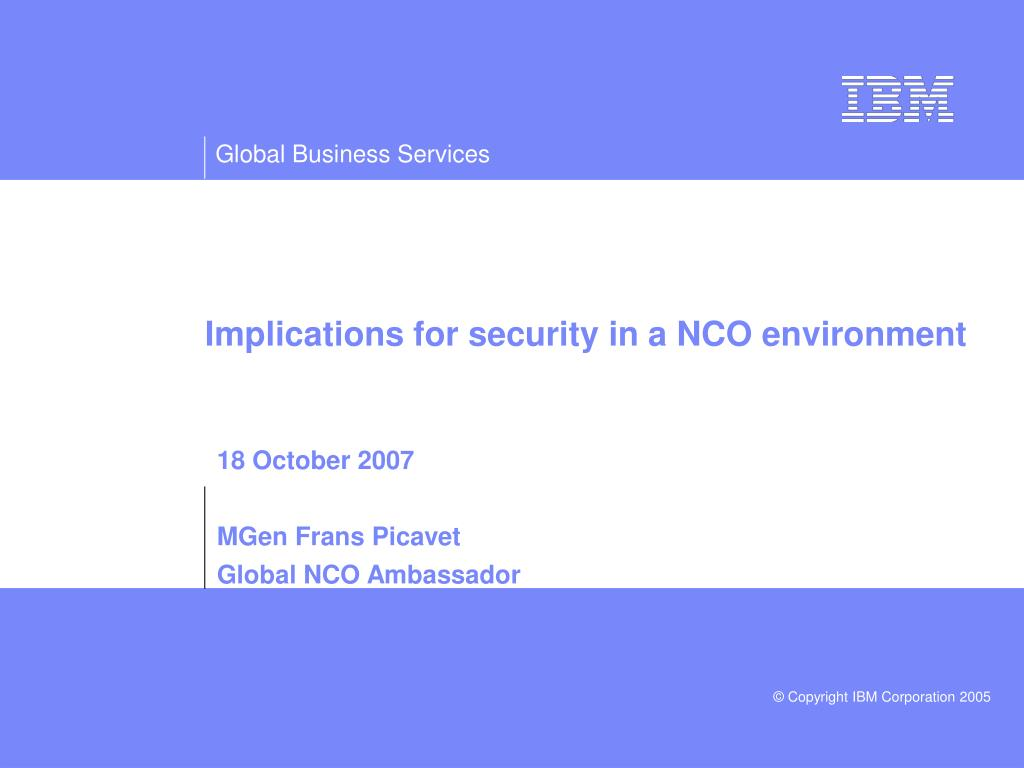 implications for security in a nco environment l.