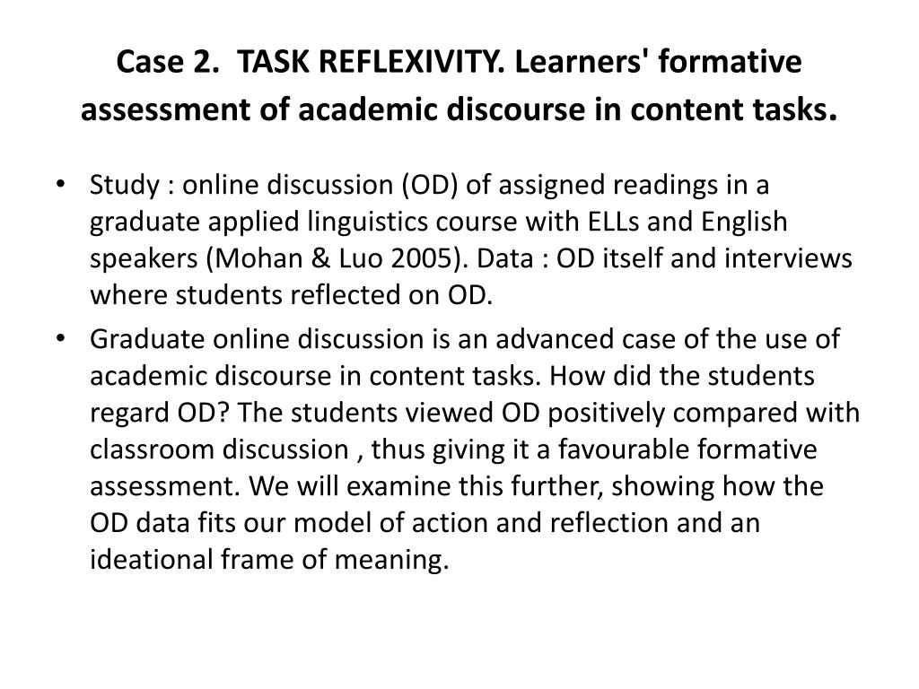Case 2.  TASK REFLEXIVITY. Learners' formative assessment of academic discourse in content tasks