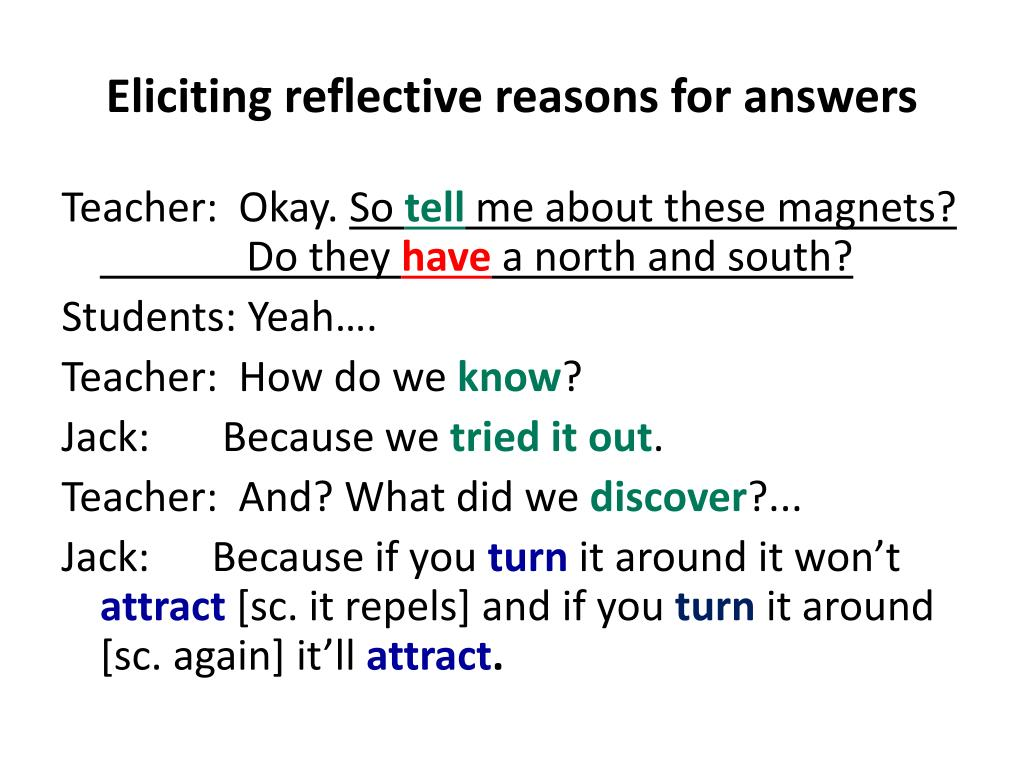 Eliciting reflective reasons for answers