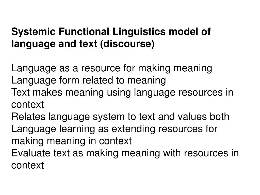 Systemic Functional Linguistics model of language and text (discourse)