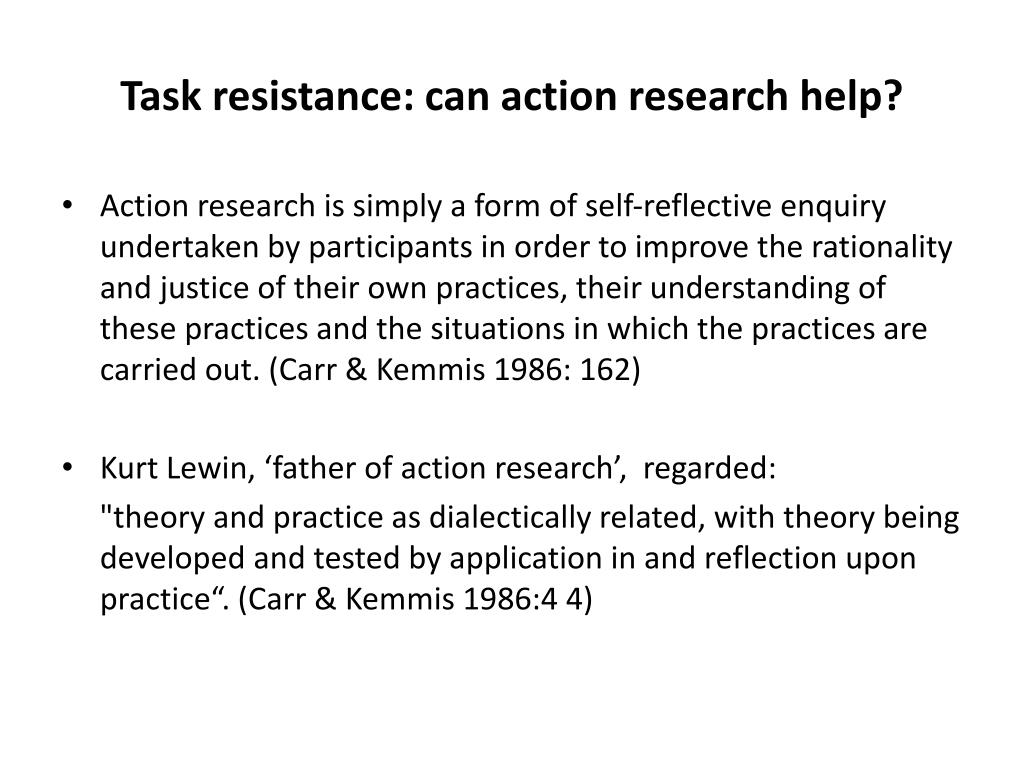 Task resistance: can action research help?