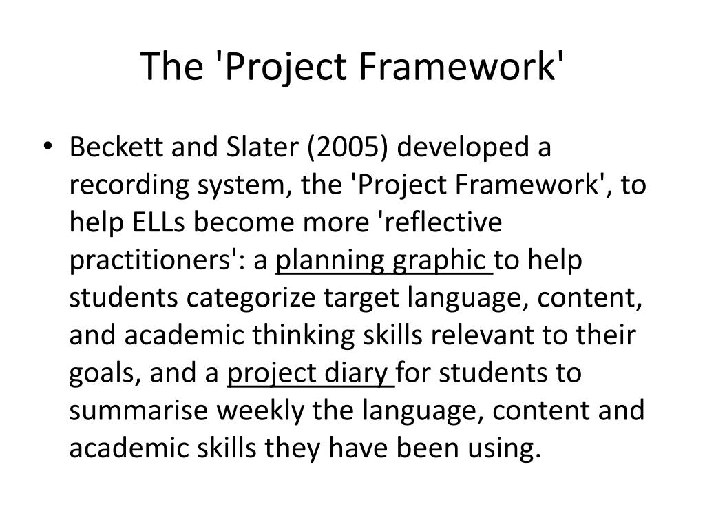 The 'Project Framework'
